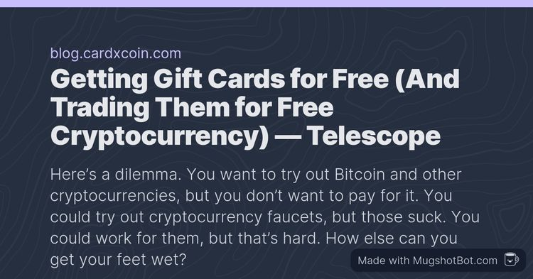 Getting Gift Cards for Free (And Trading Them for Free Cryptocurrency)